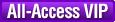 All-Access VIP